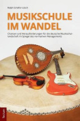 Musikschule Im Wandel [GER]