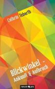 Blickwinkel - Ankunft & Aufbruch [GER]