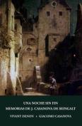 Una Noche Sin Fin y Memorias de J. Casanova de Seingalt [Spanish]