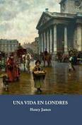 Una Vida En Londres [Spanish]