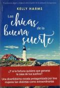Las Chicas de La Buena Suerte [Spanish]
