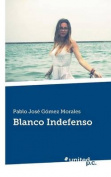 Blanco Indefenso [Spanish]