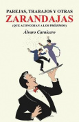 Parejas, Trabajos y Otras Zarandajas  [Spanish]