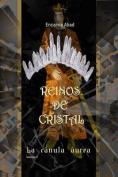 Reinos de Cristal [Spanish]