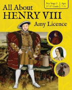 All about Henry VIII