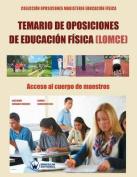 Temario de Oposiciones de Educacion Fisica (Lomce). Acceso Al Cuerpo de Maestros [Spanish]