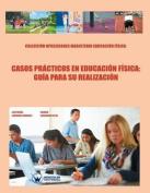 Casos Practicos En Educacion Fisica [Spanish]
