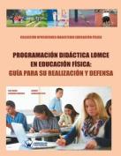 Programacion Didactica Lomce En Educ.Fisica [Spanish]