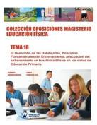 Coleccion Oposiciones Magisterio Educacion Fisica. Tema 18 [Spanish]