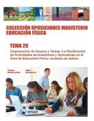 Coleccion Oposiciones Magisterio Educacion Fisica. Tema 20 [Spanish]