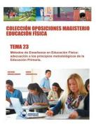 Coleccion Oposiciones Magisterio Educacion Fisica. Tema 23 [Spanish]