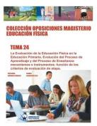Coleccion Oposiciones Magisterio Educacion Fisica. Tema 24 [Spanish]
