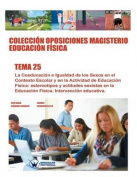 Coleccion Oposiciones Magisterio Educacion Fisica. Tema 25 [Spanish]
