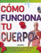 Como Funciona Tu Cuerpo [Spanish]