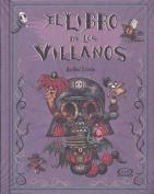 El Libro de Los Villanos [Spanish]