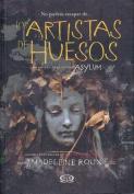 Los Artistas de Huesos [Spanish]