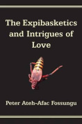 The Expibasketics and Intrigues of Love