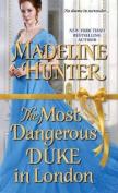 Most Dangerous Duke in London
