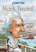 Quien Fue Mark Twain?