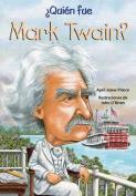 Quien Fue Mark Twain?  [Spanish]