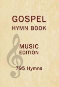 Gospel Hymn Book Music Edition Hardback