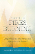 Keep the Fires Burning