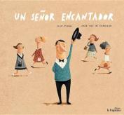 Un Senor Encantador [Spanish]