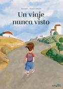 Un Viaje Nunca Visto [Spanish]
