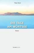 Die Tage am Wortsee: Roman [GER]