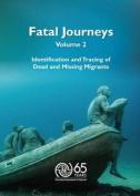 Fatal Journeys