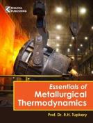 Essentials of Metallurgical Thermodynamics