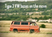 Type 3 Vw Buses on the Move 2017