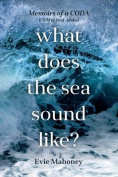 What Does the Sea Sound Like?
