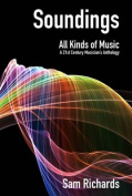 Soundings: All Kinds of Music