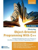 Mastering Object Oriented Programming with C++