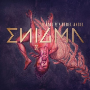 The Fall of a Rebel Angel [Deluxe Edition]
