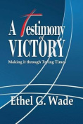 A Testimony of Victory