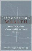 Exponential Wealth