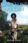 Cheiftain's Maiden