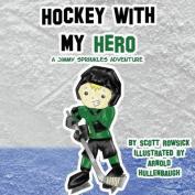 Hockey with My Hero
