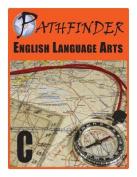 Pathfinder English Language Arts C