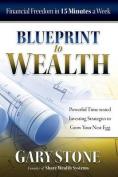 Blueprint to Wealth