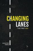 Changing Lanes: The First XXV