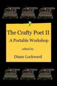 The Crafty Poet II