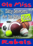 Daily Devotions for Die-Hard Kids