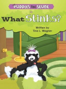 Puddles the Skunk in What Stinks?