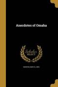 Anecdotes of Omaha