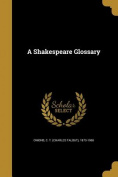 A Shakespeare Glossary