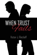 When Trust Fails