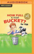 How Full Is Your Bucket? for Kids [Audio]